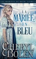 Les Mariées de Bath, Tome 1 : La Mariée en bleu