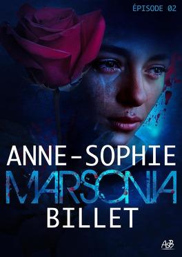 Couverture du livre : Marsonia, Saison 1 - Episode 2 : Le Souvenir douloureux