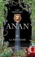 Anan, Tome 2 : La Prêtresse