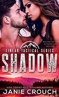 Linear Tactical, Tome 6 : Shadow