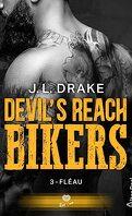Devil's Reach Bikers, Tome 3 : Fléau