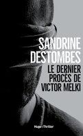 Le dernier procès de Victor Melki