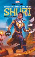 Shuri, Tome 2 : Les Disparues