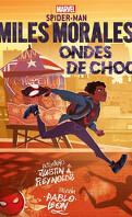 Spider-Man: Miles Morales, Ondes de chocs