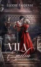 Vila Emilia, Tome 1 : Observation