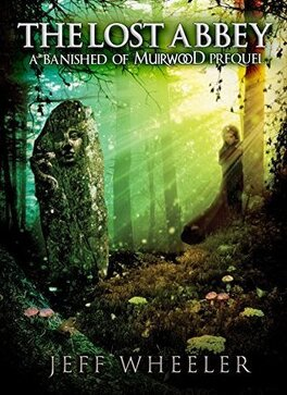 Couverture du livre : Covenant of Muirwood, Tome 0.5 : The Lost Abbey