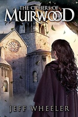 Couverture du livre : Covenant of Muirwood, Tome 2 : The Ciphers of Muirwood