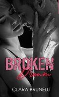 Broken, Tome 3 : Broken Dream