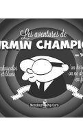 Les aventures de Firmin Champion