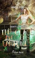 Verity Long, Tome 5 : Thé glacé avec les fantômes