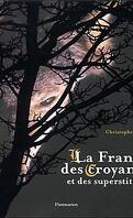 La France des croyances et des superstitions