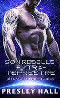 Les Compagnons des guerriers voxérans, Tome 7 : Son rebelle extraterrestre