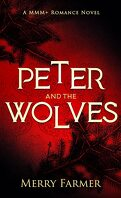 Peter and the Wolves, Tome 1 : Peter and the Wolves