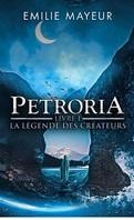 Petroria, Livre 1 : La Légende des créateurs