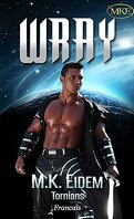 Tornian, Tome 3 : Wray