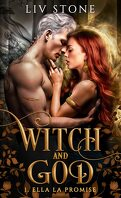 Witch and God, Tome 1 : Ella la promise