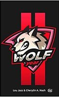 Wolf Year, Tome 2