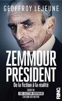 Zemmour Président, de la fiction à la réalité