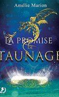 La promise de Taunage