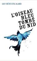 L'Oiseau bleu tombé du nid