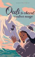 Ouli, le cheval couleur nuage