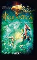 Rulantica, Tome 2 : La Conspiration des dieux