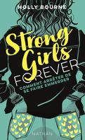 Strong girls forever, Tome 3 : Comment arrêter de se faire emmerder ?