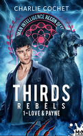 THIRDS Rebels, Tome 1 : Love and Payne