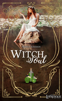 Witch Soul, tome 1: Le Royaume de Syringa