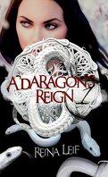 A Dragon's Reign, Tome 1 : Le Poids d'une légende