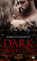 Dark Protectors, Tome 7 : Zane