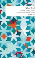 Le livre du souvenir - Dans la beauté du monde et sa fureur