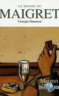 Le Monde de Maigret, Volume 13 : Maigret s'amuse