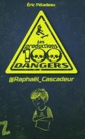 Les Productions 100 Dangers - t.1 @Raphaël_Cascadeur