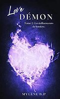Love Démon, Tome 2 : Les Influenceurs de lumière