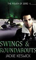 Risque zéro, Tome 4 : Swings & Roundabouts
