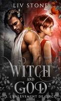 Witch and God, Tome 2 : L'Enlèvement de Circé