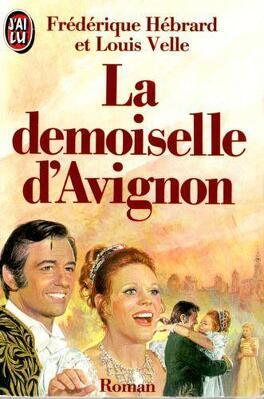Couverture du livre : La Demoiselle d'Avignon