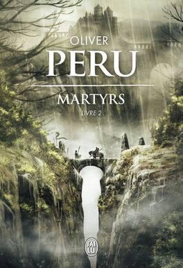Couverture du livre : Martyrs, Livre 2