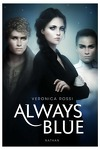 couverture Never Sky, Tome 3 : Always Blue