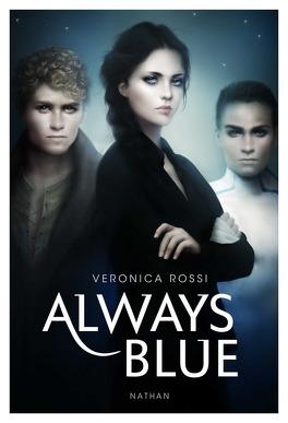 Couverture du livre : Never Sky, Tome 3 : Always Blue