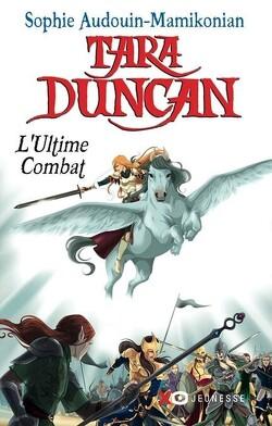 Couverture de Tara Duncan, Tome 12 : L'Ultime Combat