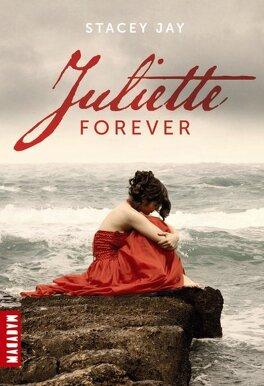 Couverture du livre : Juliette Forever, Tome 1 : Juliette Forever