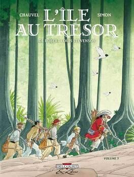 Couverture du livre : L'île au trésor, tome 3 (Bd)