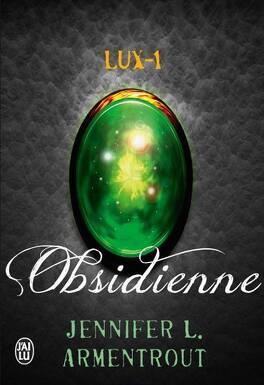 Couverture du livre : Lux, Tome 1 : Obsidienne