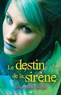 La Sirène, Tome 2 : Le Destin de la Sirène