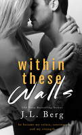 Walls, tome 1 : Within These Walls