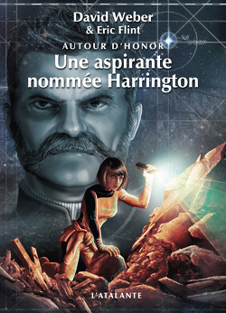 Couverture de Autour d'Honor, Tome 3 : Une aspirante nommée Harrington