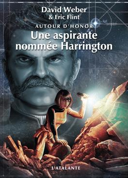 Couverture du livre : Autour d'Honor, Tome 3 : Une aspirante nommée Harrington