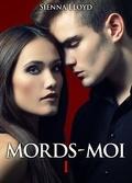 Mords-Moi!, Tome 1